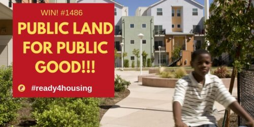 "image description: A boy with dark brown skin and a white shirt rides a bike on a grey sidewalk with a multi-colored housing unit in the background. A red square with yellow and white lettering reads ""Win! 1486 Public land for public good! #Readyforhousing and the East Bay Housing Organizations logo."