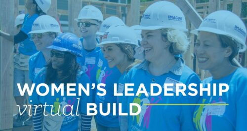 image of women wearing blue shirts and hard hats. text reads women's leadership virtual build