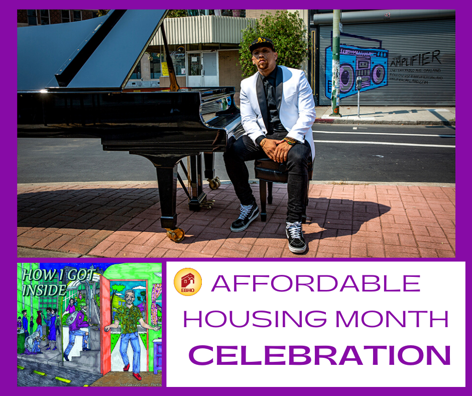 Image of a musician, a digital drawing, and the title Affordable Housing Month Celebration