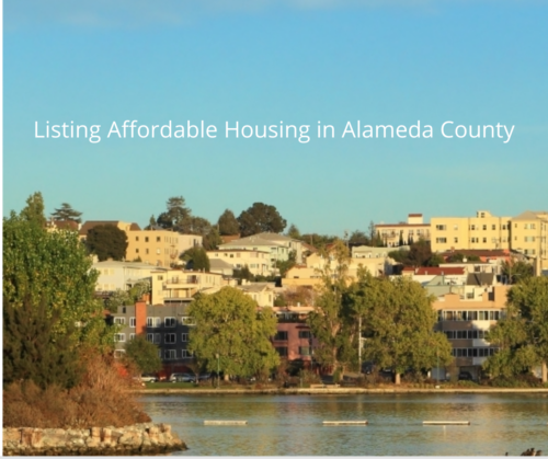 Image of Lake Merrit with Listing Affordable Housing in alameda county in white text.